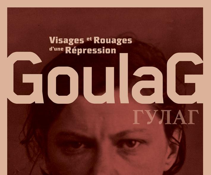 Exposition «Goulag, Visages et Rouages d'une répression»